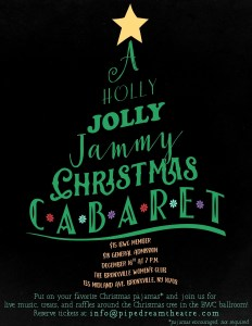 music, cabaret, holiday, holly, jammy, pajamas, Chrostmas