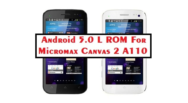 Android l 5.0 Rom for MMX Canvas 2 A110