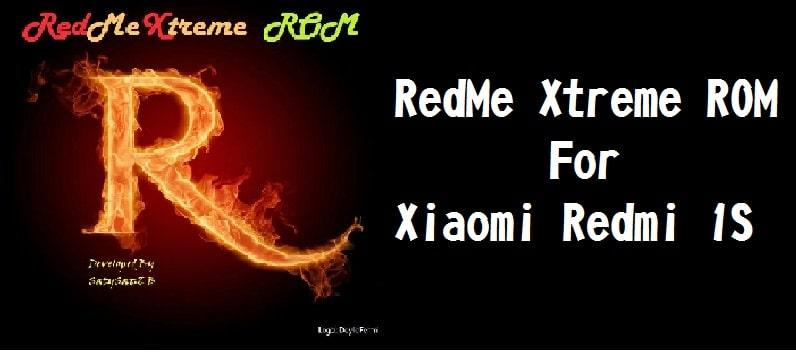 Redmi Xtreme Rom for Xiaomi Redmi 1S