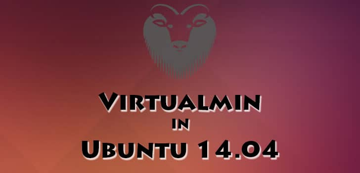 Virtualmin Installation in Ubuntu 14.04