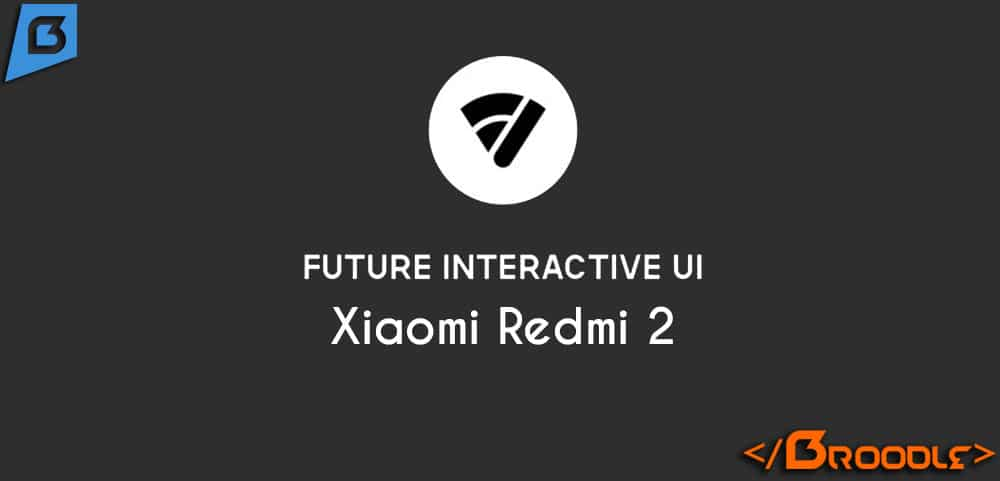 Future Interactive UI For Xiaomi Redmi 2