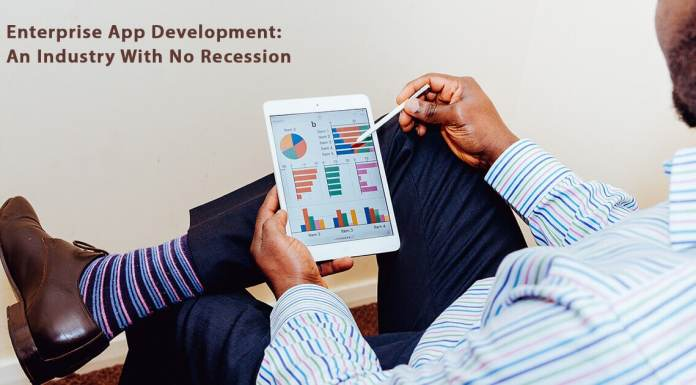 Enterprise App Development: An Industry With No Recession