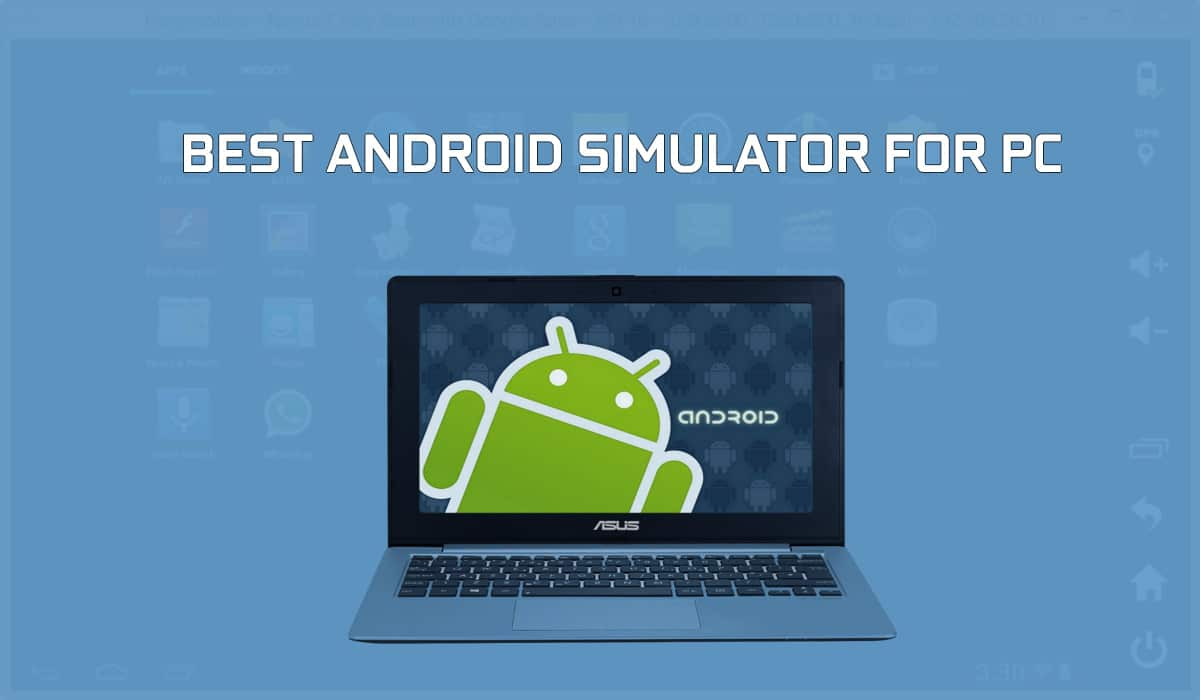 list of top android emulators for pc