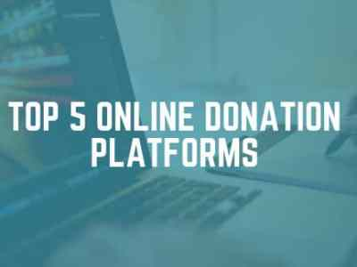 top 5 Online Donation Platforms for 2018