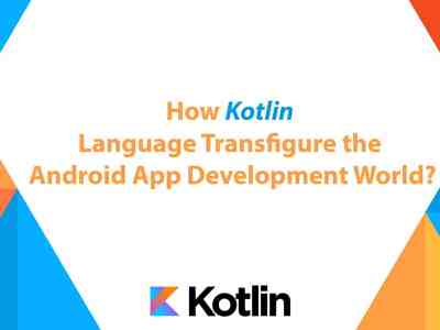 kotlin language transfigure the android app development