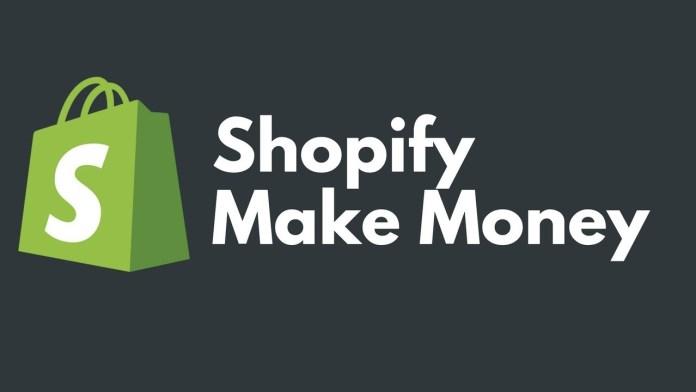Shopify-Make-Money