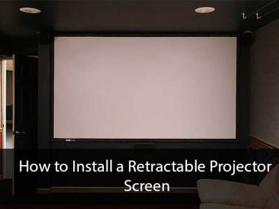How to Install a Retractable Projector Screen