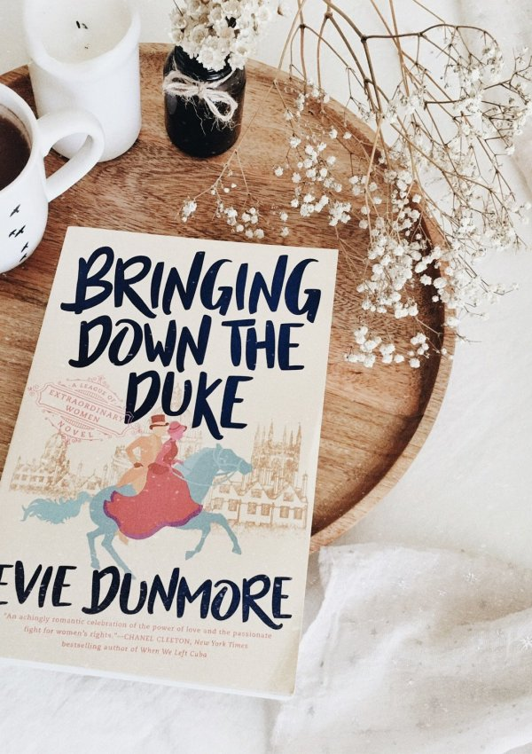 Bringing Down the Duke by Evie Dunmore / Not exactly as I expected