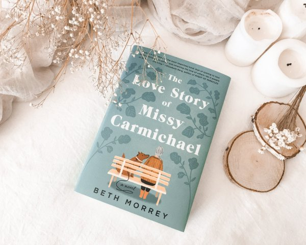 The Love Story of Missy Carmichael by Beth Morrey / charmingly British & uplifting