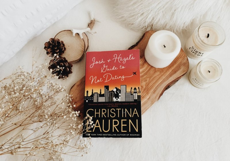 Josh and Hazel's Guide to Not Dating by Christina Lauren | BOOK REVIEW