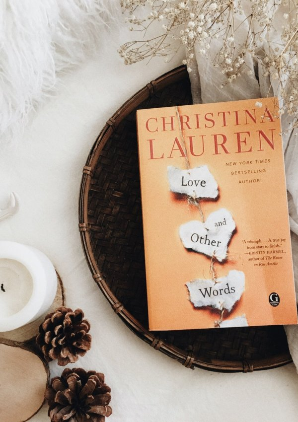 Love and Other Words by Christina Lauren | BOOK REVIEW | 5 star