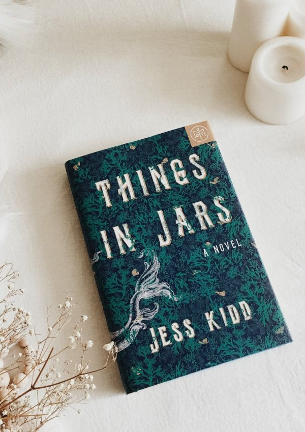 Things in Jars by Jess Kidd / original and magical