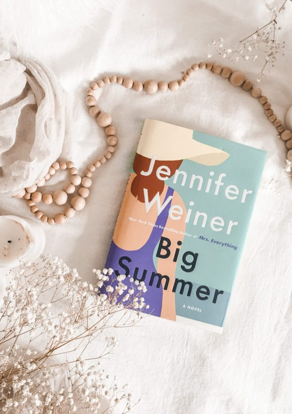 Big Summer by Jennifer Weiner / Surprising turn of events