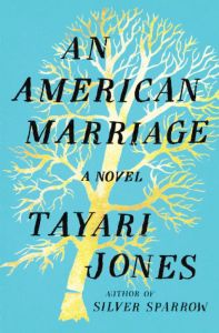 An American Marriage by Tayari Jones, Read BIPOC Books 2020