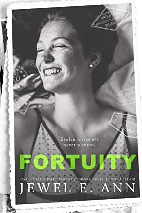 Fortuity by JEWEL E ANN