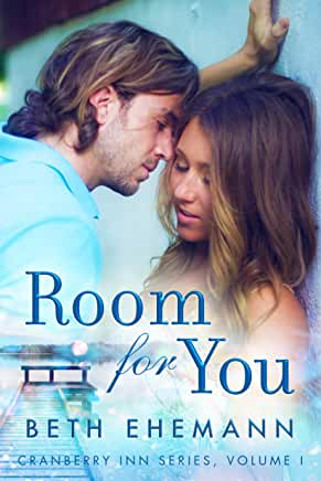 Room for You (Cranberry Inn Book 1) by Beth Ehemann