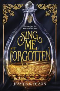 Sing Me Forgotten by Jessica S. Olson
