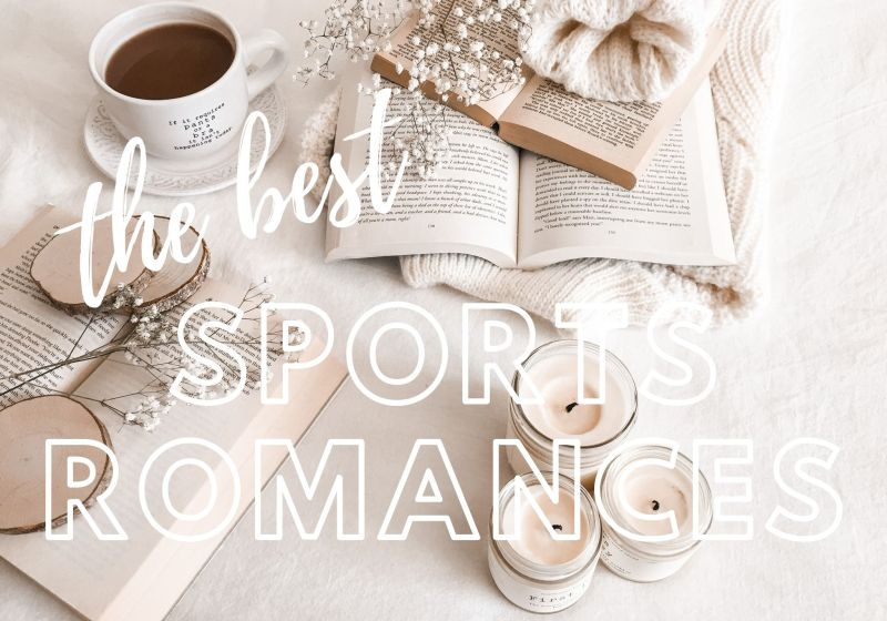 THE BEST SPORTS ROMANCE BOOKS / SOMETHING FOR EVERYONE