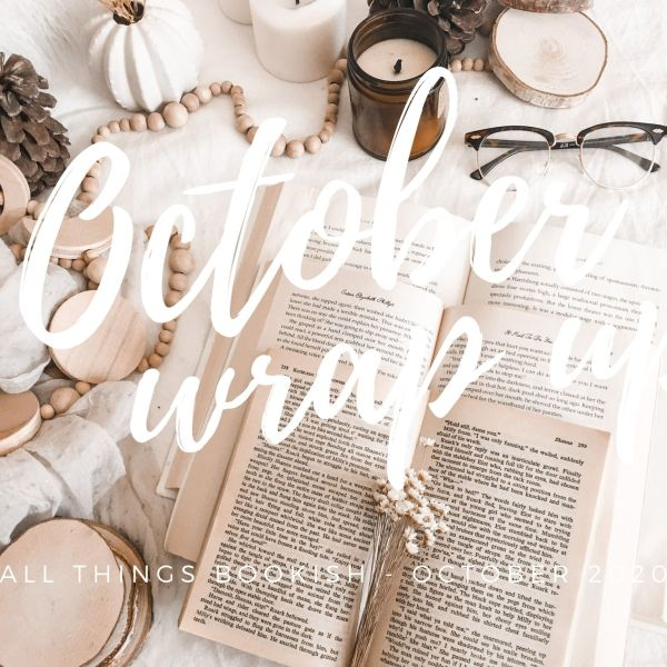 A BOOKISH WRAP-UP / OCTOBER 2020