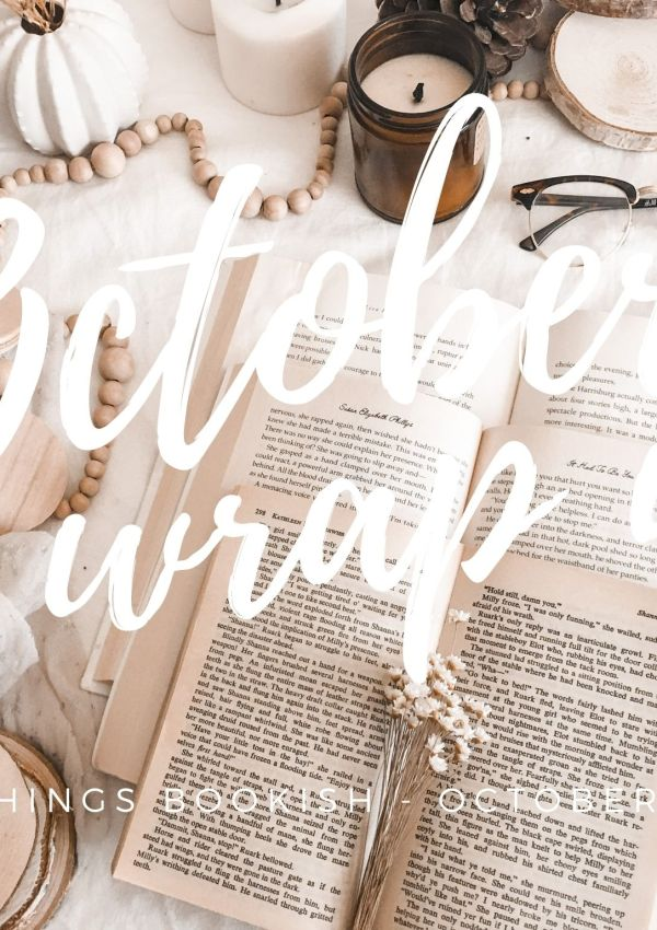 A BOOKISH WRAP-UP / OCTOBER 2020 – it's starting to fell like fall