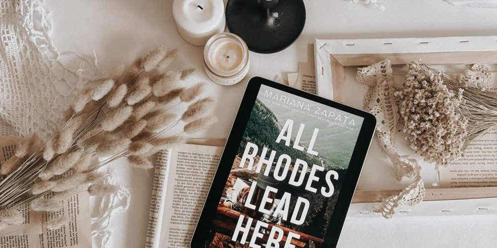 All Rhodes Lead Here by Mariana Zapata | BOOK REVIEW