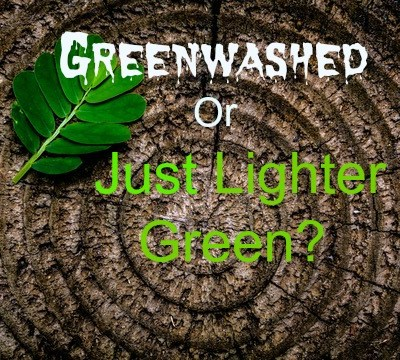 Greenwashed or Just Lighter Green? What's the Difference? 🌳