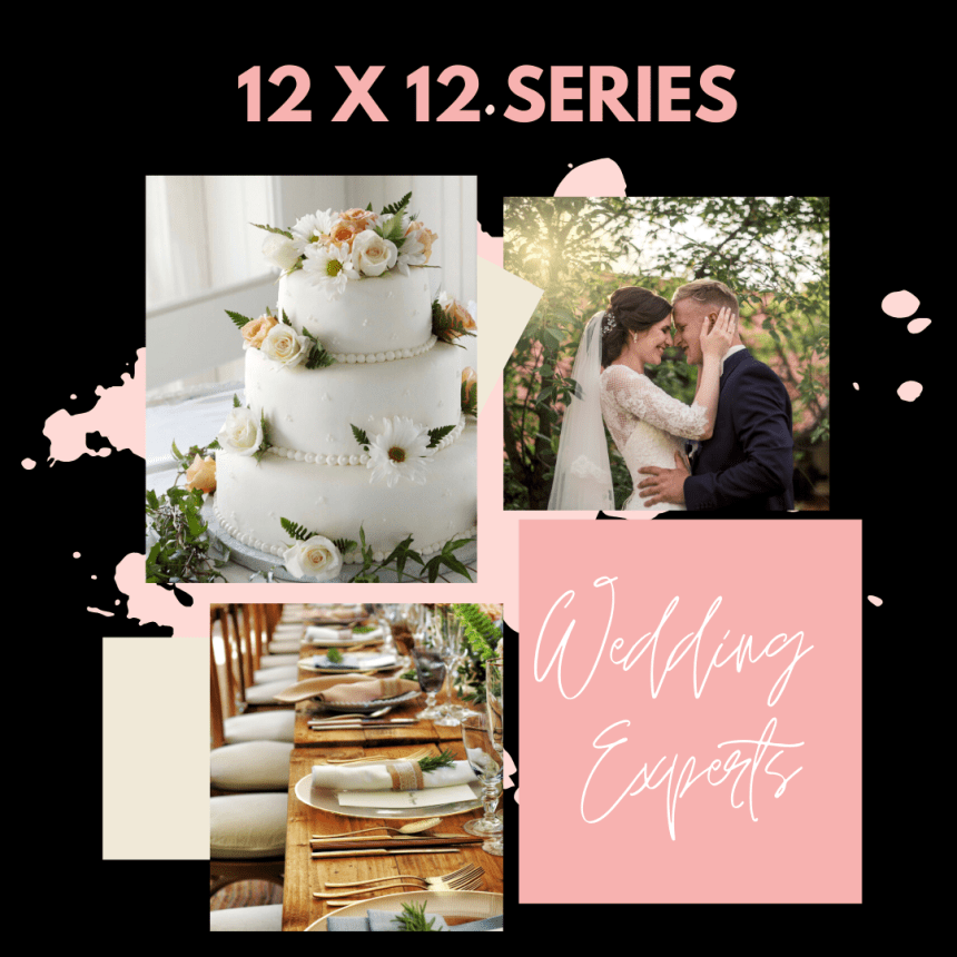 The 12 X 12: Tips for Tying the Knot