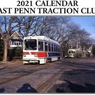 East Penn Traction Club 2021 Calendar