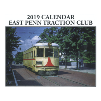 East Penn Traction Club 2019 Calendar
