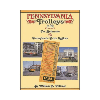 Pennsylvania Trolleys in Color, Vol. 1