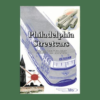 Philadelphia Streetcars, Part 1