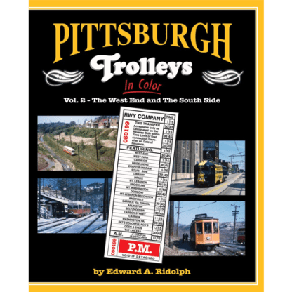 Pittsburgh Trolleys in Color, Vol. 2