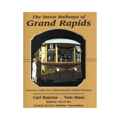 Street Railways of Grand Rapids