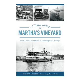 Travel History of Martha's Vineyard