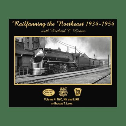 Railfanning the Northeast, Vol. 4