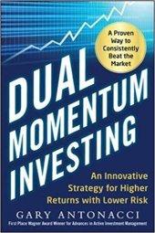 Dual Momentum Investing Book