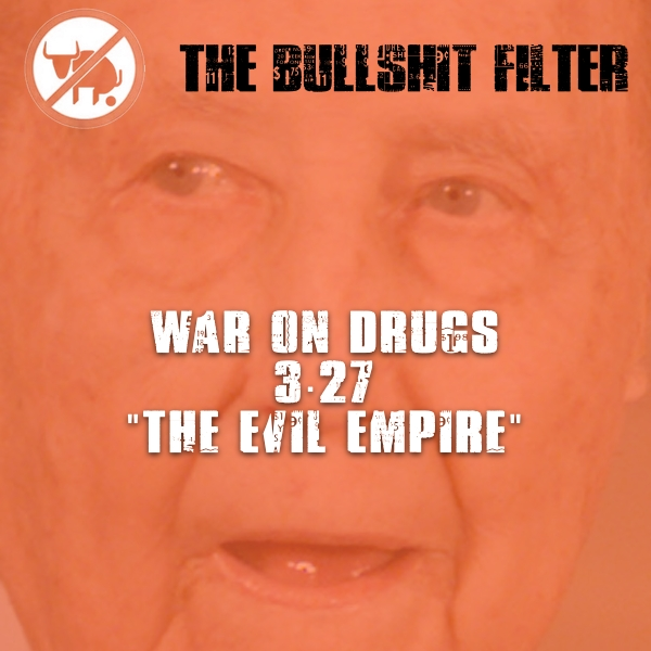 "War On Drugs 3.27 ""The Evil Empire"""