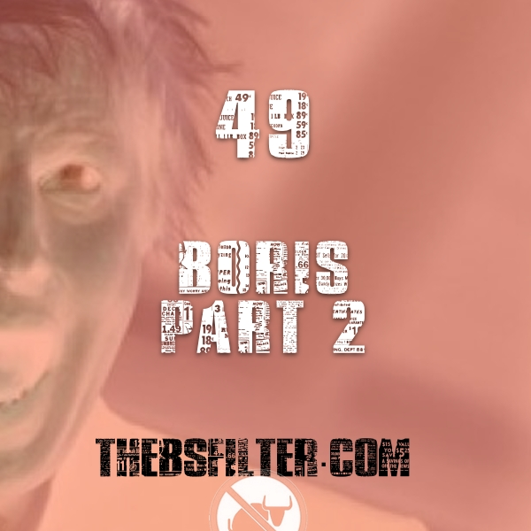 BFTN 49 – Boris Part 2