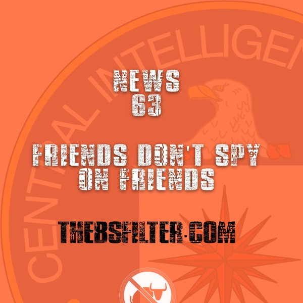 BFTN 63 – Friends Don't Spy On Friends
