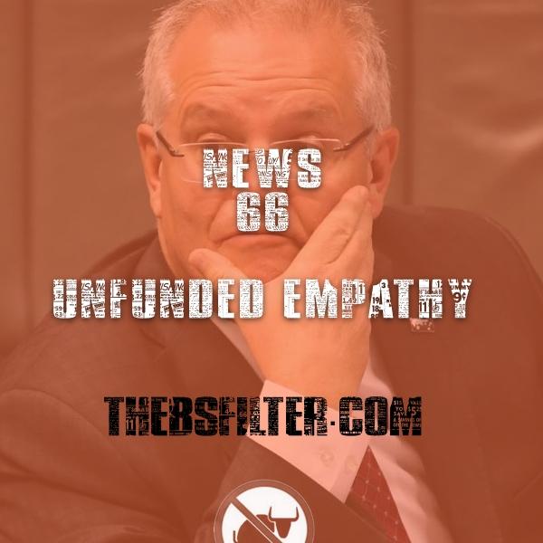 BFTN 66 – Unfunded Empathy