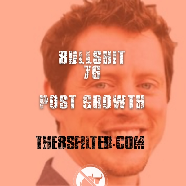 BFTN 76 – Post Growth