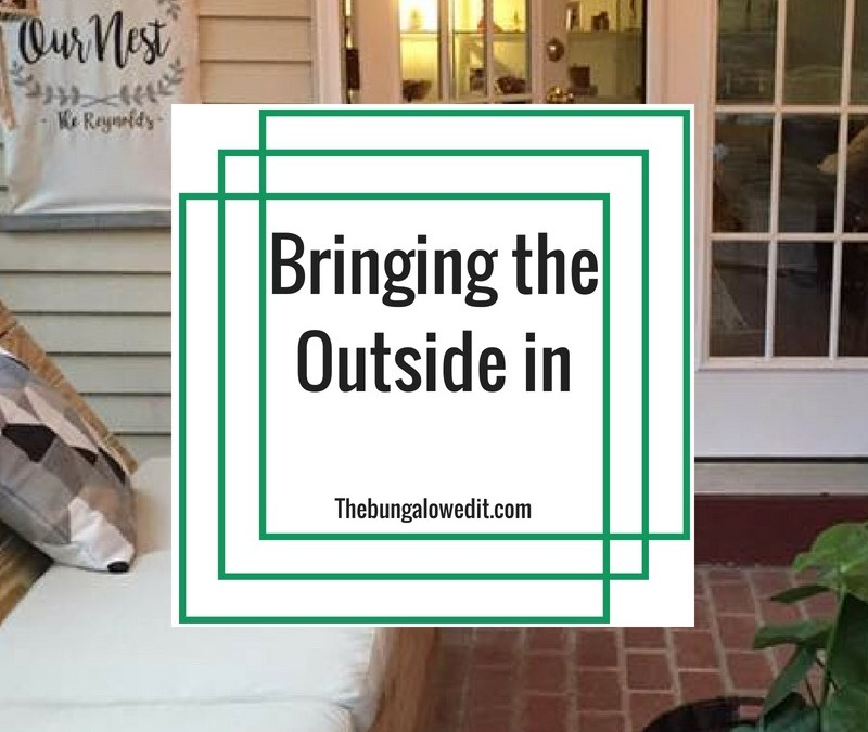 Bringing the outside in
