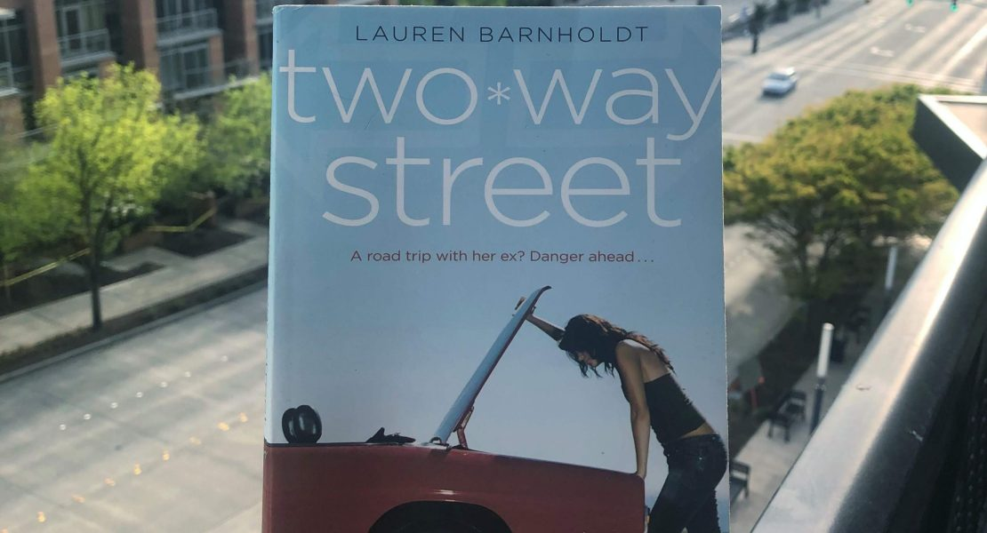Photo of the book Two Way Street by Lauren Barnholdt