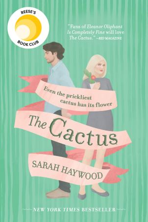 The Cactus by Sarah Haywood Book Cover
