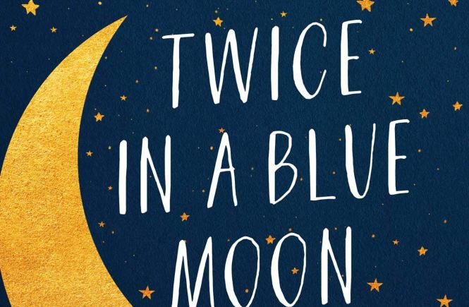 Book cover of Twice in a Blue Moon by Christina Lauren