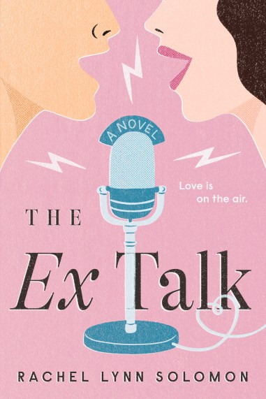 the ex talk by rachel lynn soloman book cover