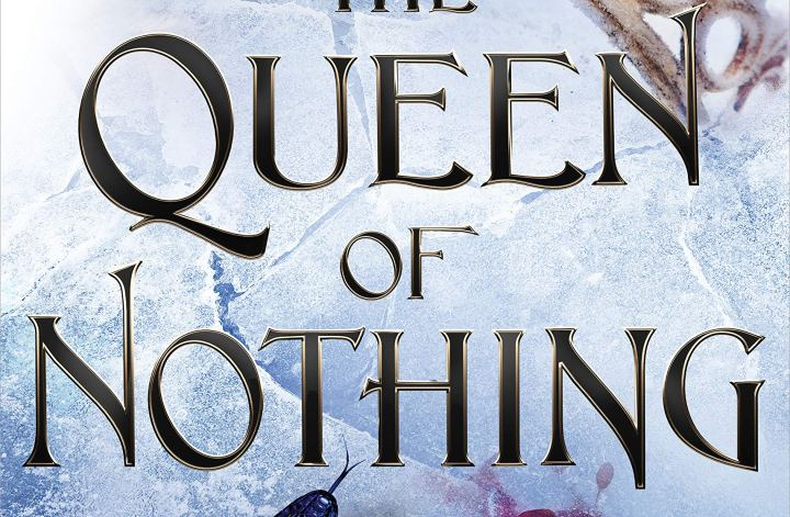 queen of nothing by holly black