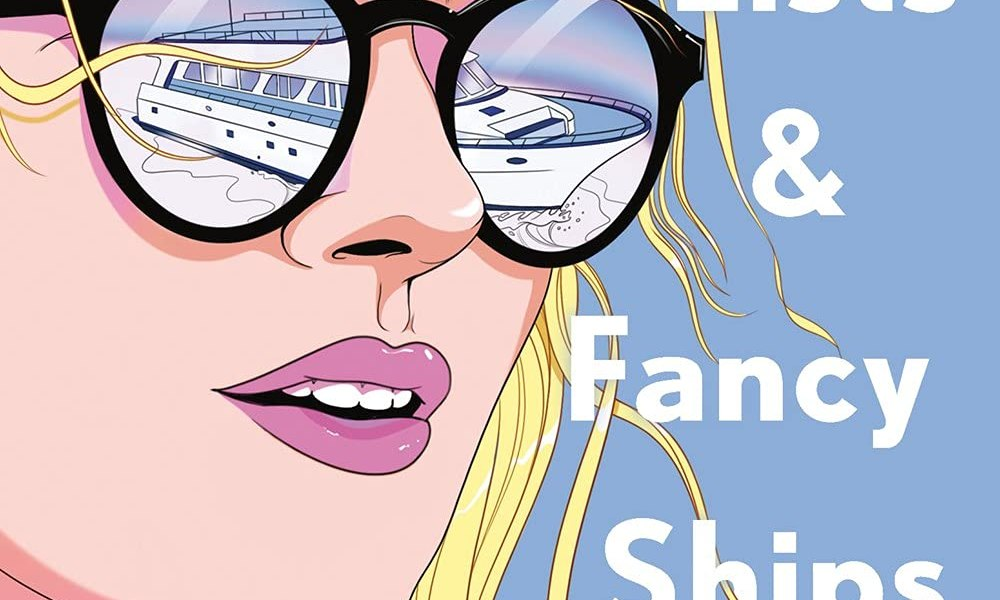 love lists and fancy ships by sarah grunder ruiz