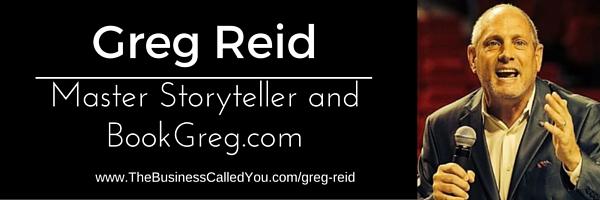 Greg Reid – Master Storyteller