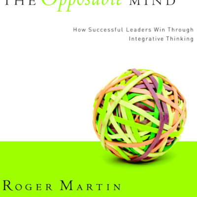 Opposable Minds by Roger Martin- our book of the month